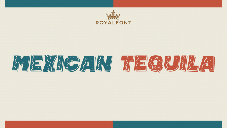 Mexican Tequila Font